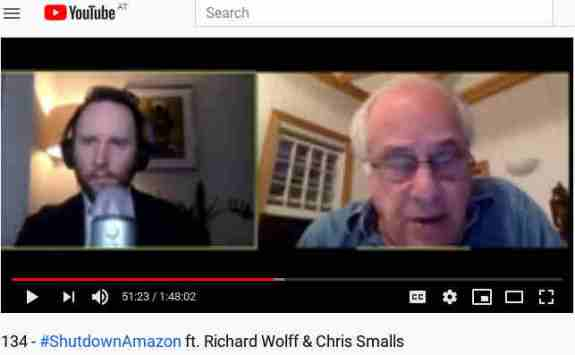 134 - #ShutdownAmazon ft. Richard Wolff & Chris Smalls - The Michael Brooks Show