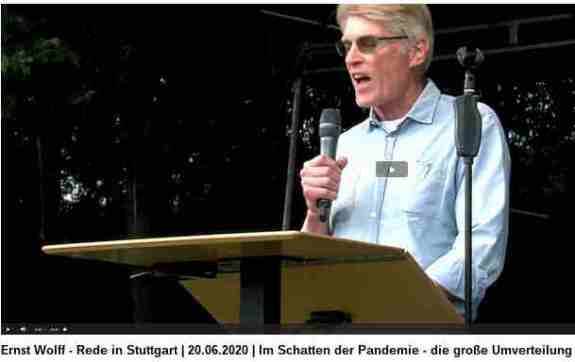 Ernst Wolff - Rede in Stuttgart, 20.06.2020: Im Schatten der Pandemie - die große Umverteilung: Vor uns liegt ein wirtschaftlicher Supergau