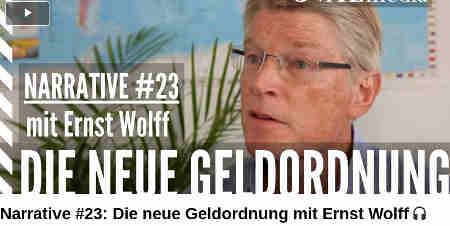 Narrative #23: Die neue Geldordnung mit Ernst Wolff OVALmedia Shared October 14, 2020 Narrative #23: Die neue Geldordnung mit Ernst Wolff