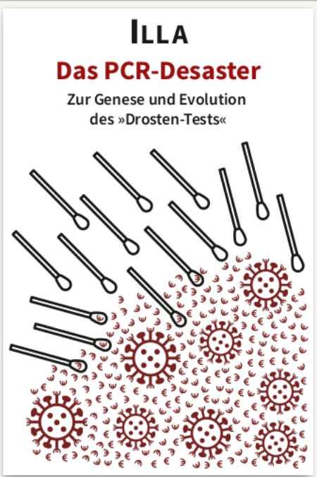 Die Beiträge der corodok-Autorin Illa zur Geschichte des Drosten-Tests, ergänzt um einen Beitrag von Prof. Ulrike Kämmerer, gibt es jetzt auch als Buch. Der Verlag Thomas Kubo hat eine überarbeitete Version erstellt, die hier als PDF-Datei geladen werden kann...