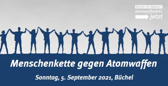 Komm zur Menschenkette der Kampagne 'Büchel ist überall! atomwaffenfrei.jetzt'Am 22. Januar 2021 ist der Atomwaffenverbotsvertrag in Kraft getreten. 55 Staaten haben den Vertrag bereits ratifiziert, 34 weitere Staaten haben unterzeichnet. Die Bundesregierung lehnt den Beitritt hingegen strikt ab. Das möchten wir ändern und mit einer kraftvollen Aktion ein deutliches Zeichen setzen: Deutschland muss die nukleare Teilhabe endlich beenden! Die neu gewählte Bundesregierung muss dem Atomwaffenverbotsvertrag endlich beitreten!Das Thema nukleare Abrüstung werden wir zu einem der zentralen Wahlkampfthemen machen. Deshalb rufen wir auf zur Menschenkette am Fliegerhorst Büchel am Sonntag, den 5. September 2021.
